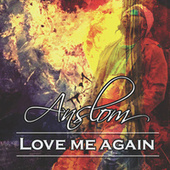 Love Me Again by Anslom