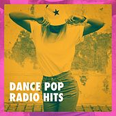 Dance Pop Radio Hits de Various Artists
