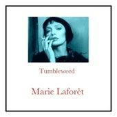 Tumbleweed van Marie Laforêt
