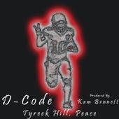 Tyreek Hill Peace by D-Code