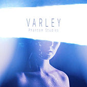 Phantom Studies EP by Varley