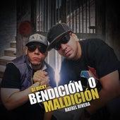 Bendición o Maldición by Rafael Rivera