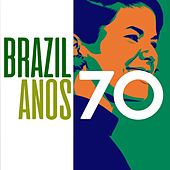 Brazil Anos 70 von Various Artists