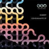 Geheimwaffe EP von Egbert