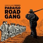 Paraíso Road Gang de Ruben Blades