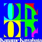 Oh! Oh! de Kaname Kawabata