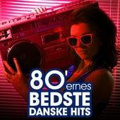 80'ernes Bedste Danske Hits von Various Artists