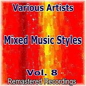 Mixed Music Styles Vol. 8 von Various Artists