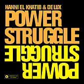 Power Struggle by Hanni El Khatib