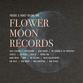 Flower Moon Records Friends and Family, Vol. 1 von Various Artists