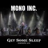 Get Some Sleep (Symphonic Live) von Mono Inc.