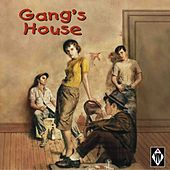 Gang's House by Various Artists