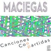 Canciones Conpartidas de Maciegas