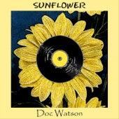 Sunflower by Doc Watson