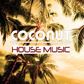 Coconut House Music by Various Artists