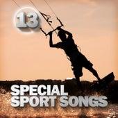 Special Sport Songs 13 de Various Artists