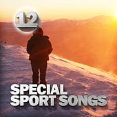 Special Sport Songs 12 di Various Artists