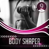 Body Shaper, Vol. 9 von Various Artists