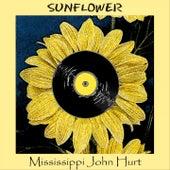 Sunflower by Mississippi John Hurt