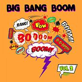 Big Bang Boom, Vol. 2 de Various Artists