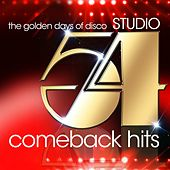 Studio 54 Comeback Hits (The Golden Days of Disco) von Various Artists