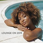 Lounge on 2019 by Various Artists