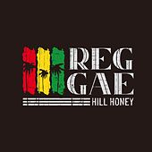 Reggae Hill Honey by Various Artists