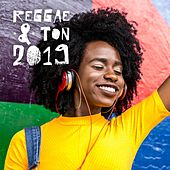Reggae & Ton 2019 by Various Artists