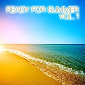 Ready for Summer, Vol. 1 von Various Artists