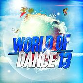 World of Dance 13 by Various Artists