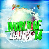 World of Dance 14 von Various Artists