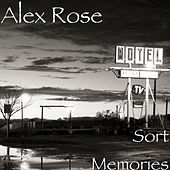 Sort Memories de Alex Rose