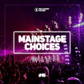 Main Stage Choices, Vol. 16 by Various Artists