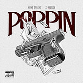 Poppin' (feat. Z Money) by Yung Stakks