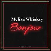Bonjour de Melisa Whiskey