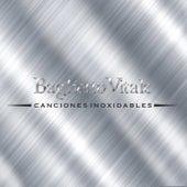 Canciones Inoxidables by Juan Carlos Baglietto