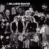Be My Guest von The Blues Band