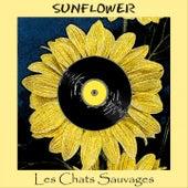 Sunflower de Les Chats Sauvages