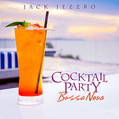 Cocktail Party Bossa Nova by Jack Jezzro