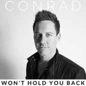 Won't Hold You Back de Conrad