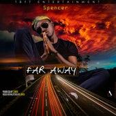 Far Away de Spencer