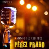Mambo del Ruletero de Perez Prado