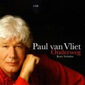 Onderweg de Paul Van Vliet
