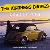 The Kindness Diaries Season Two (Music from the Original TV Series) (Season 2) van Dimiter Yordanov