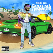 Paranoia de Money Man