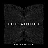 The Addict von Ghost