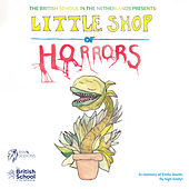 Little Shop of Horrors de The British School in the Netherlands - SSV