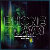 Phone Down (Club Mix) von Armin Van Buuren