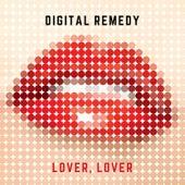 Lover, Lover by Digital Remedy