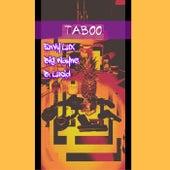 Taboo (feat. Big Wayne & B. Lucid) von Envy Lux